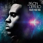 Jason Derulo: 'Fight For You'