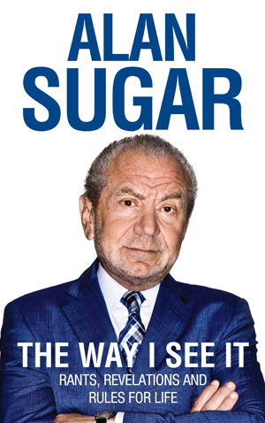Cover of Alan Sugar's book 'The Way I See It'