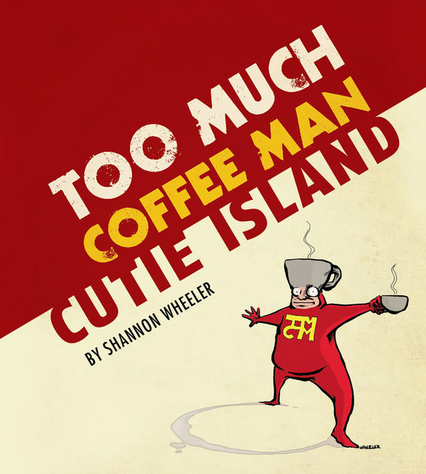 'Too Much Coffee Man: Cutie Island' artwork