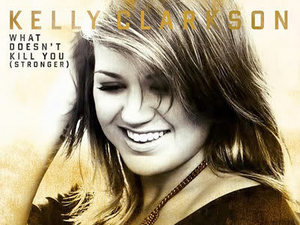 Kelly Clarkson: 'What Doesn't Kill You (Stronger)'