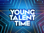 'Young Talent Time' axed?