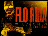 Flo Rida feat. Sia: 'Wild Ones'