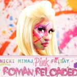 Nicki Minaj: Pink Friday Roman Reloaded