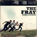 The Fray: 'Scars & Stories'