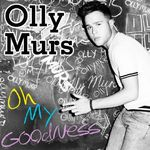 Olly Murs: 'Oh My Goodness'