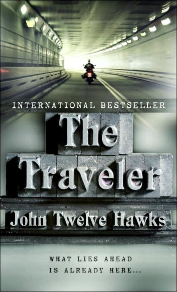 The Traveler, John Twelve Hawks