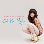 Carly Rae Jepsen: 'Call Me Maybe'