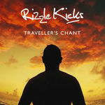 Rizzle Kicks: 'Traveller's Chant'