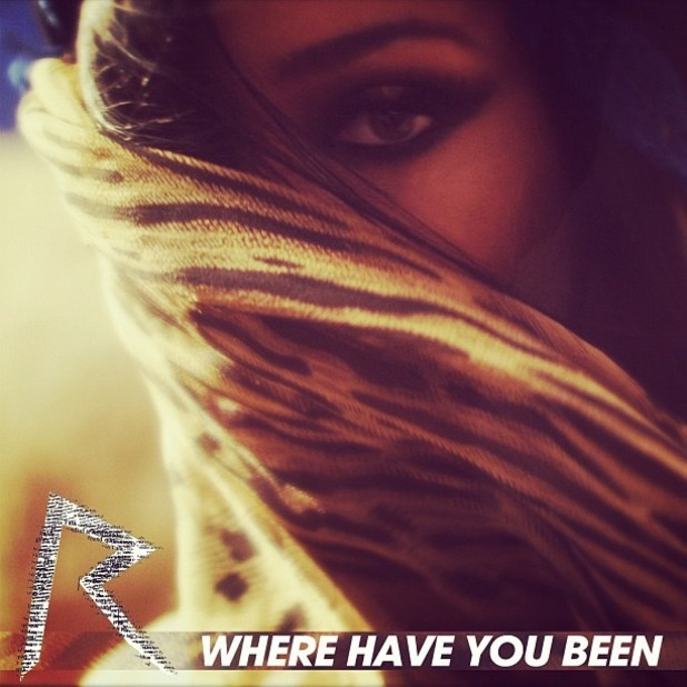 Rihanna 'Where Have You Been'