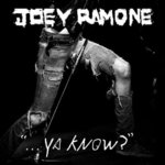 Joey Ramone Ya Know album cover