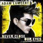 Adam Lambert 'Never Close Our Eyes' artwork