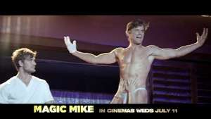 'Magic Mike' Digital Spy exclusive 'Aim to Tease' TV spot - NSFW video