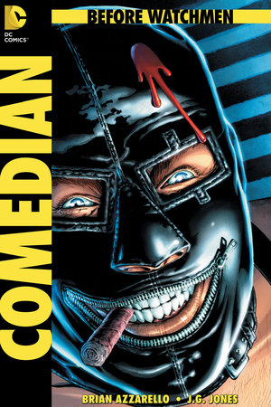 &#39;Before Watchmen: Comedian&#39; #1 cover