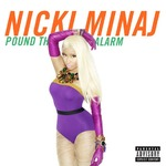 Nicki Minaj 'Pound The Alarm' artwork