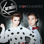 Karmin &#39;Brokenhearted&#39;