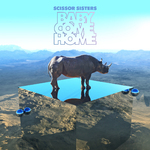 Scissor Sisters 'Baby Come Home' single artwork.