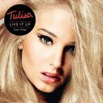 Tulisa 'Live It Up' feat. Tyga single artwork.