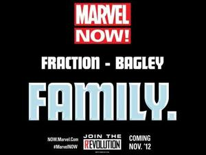 Marvel Now! Promo: Fraction - Bagley - Family
