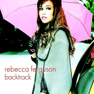 Rebecca Ferguson &#39;Backtrack&#39; single artwork.