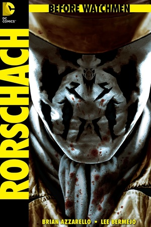 &#39;Before Watchmen: Rorschach&#39; #1 cover