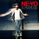 Ne-Yo &#39;Let Me Love You&#39; single artwork.