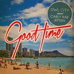 Owl City and Carly Rae Jepsen 'Good Time' artwork.