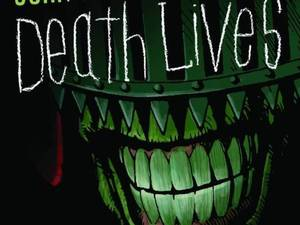 Judge Dredd: Judge Death Lives