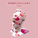 Artwork for Robbie Williams 'Candy'.