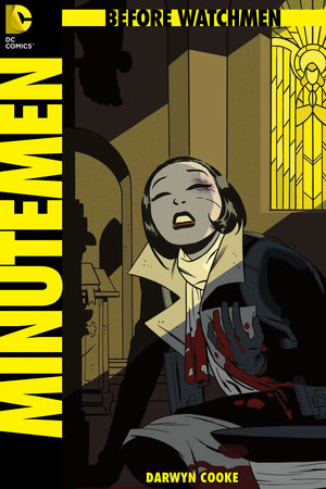 Before Watchmen: Minutemen #3