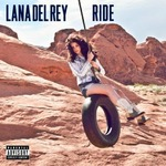 Lana Del Rey 'Ride' single artwork.