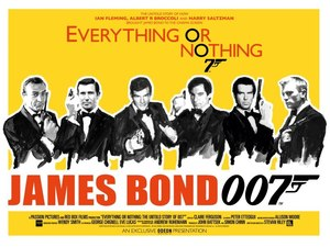 Everything or Nothing: The Untold Story of James Bond, poster, still