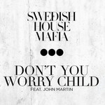 Swedish House Mafia 'Don't You Worry Child' artwork