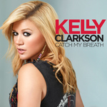 Kelly Clarkson 'Catch My Breath' single artwork.