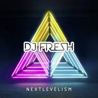 DJ Fresh 'Nextlevelism' artwork