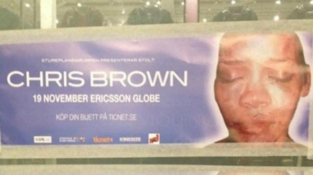 Chris Brown posters are vandalised with Rihanna&#39;s beaten face.