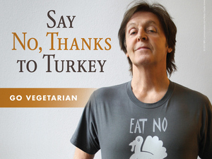 Paul McCartney appears in a PETA advertisement against eating Turkey