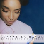 Lianne La Havas: 'Is Your Love Big Enough?'