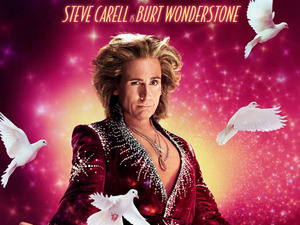 &#39;The Incredible Burt Wonderstone&#39; character posters; Steve Carell as Burt Wonderstone