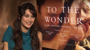Olga Kurylenko talks to Digital Spy about Terrence Malick's new film 'To The Wonder'