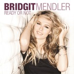 Bridgit Mendler &#39;Ready Or Not&#39; artwork