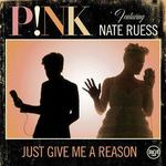Pink ft. Nate Ruess 'Just Give Me A Reason' single artwork.