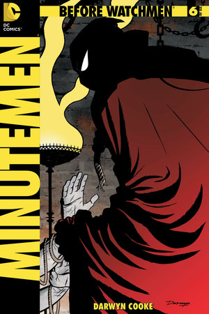 'Before Watchmen: Minutemen #6' cover artwork