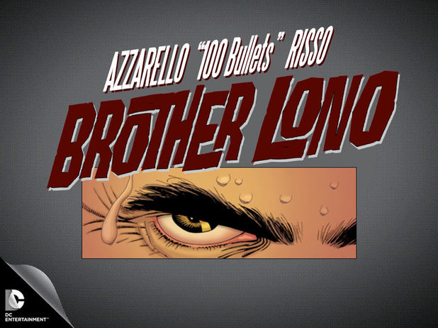 Brother Lono 100 Bullets