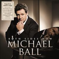 Michael Ball 'Both Sides Now'