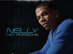Nelly 'Hey Porsche' single artwork.