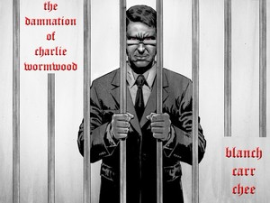 'The Damnation Of Charlie Wormwood' artwork