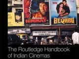 The Routledge Handbook of Indian Cinemas