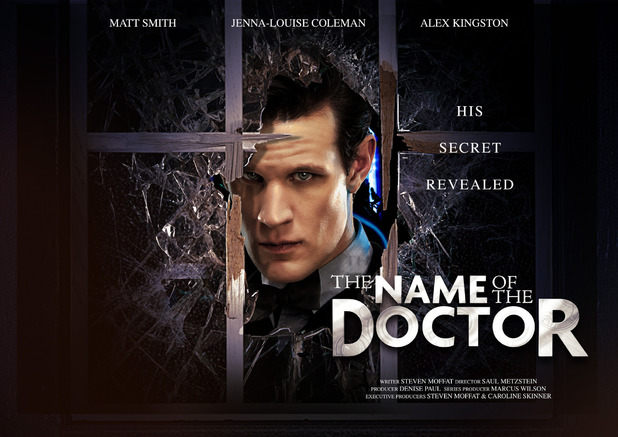 Poster image for Doctor Who Series 7 finale: 'The Name Of The Doctor'