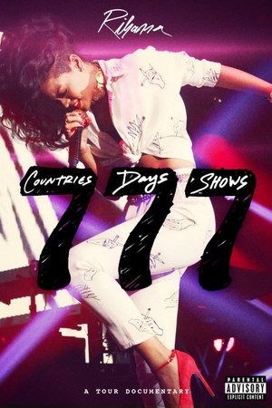 Rihanna &#39;777&#39; world tour DVD release.