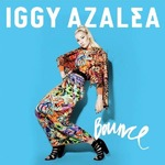 Iggy Azalea 'Bounce' single artwork.